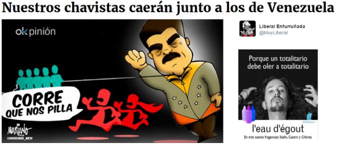 Nuestros chavistas caerán junto a los de Venezuela. -Liberal Enfurruñada/OK Diario-  @MuyLiberal  –