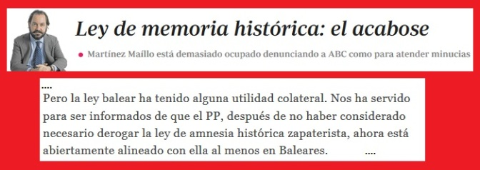Ley de memoria histórica: el acabose.  -Ramón Pérez-Maura/ABC-